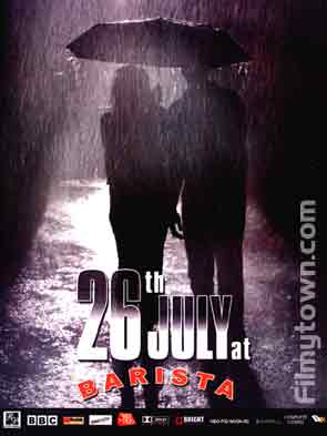 26th July at Barista movie review