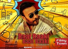 Raat Baaki Baat Baaki – Short film – Review