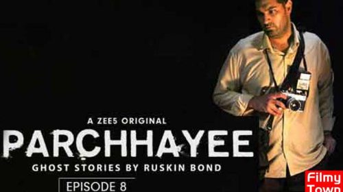 Parchhayee - ZEE5 originals Episode 8