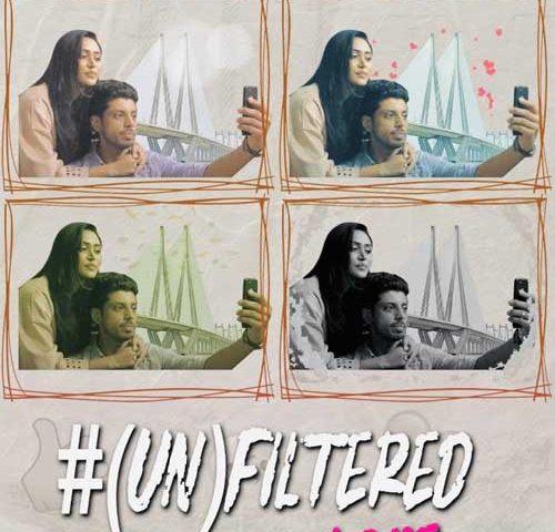 (UN) Filtered Love Short film