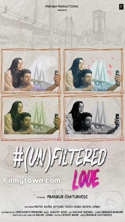 (UN) Filtered Love Short film