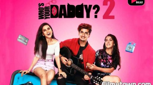 Who's Your Daddy 2 - a humourous double dhamaal