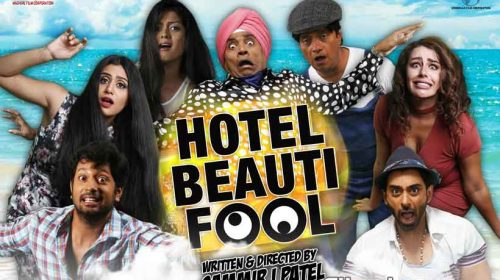 Hotel Beautifool directed by Sammir I Patel